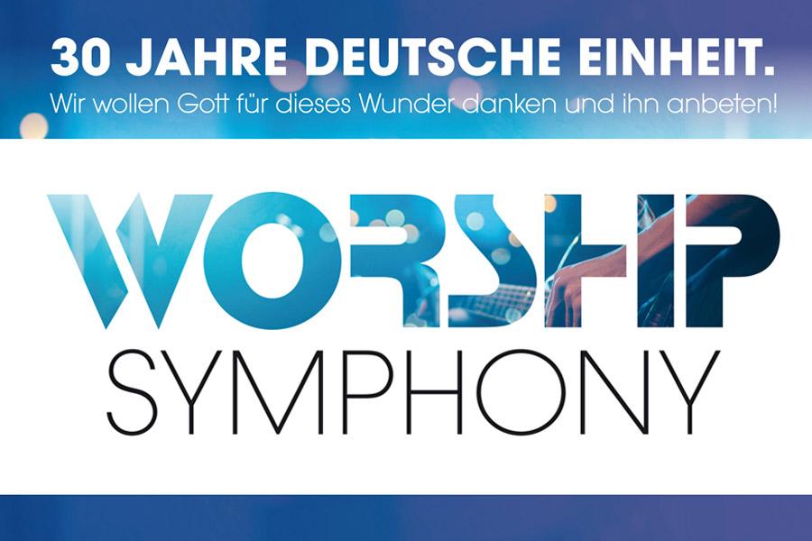 30Jahre Deutsche Einheit - Worship Symphony 03.10.2020